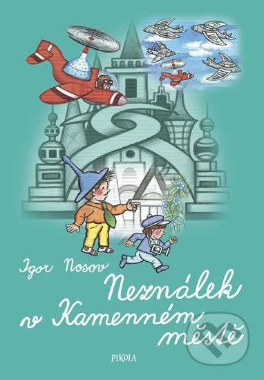 Neználek v Kamenném městě - Igor Nosov, Marcela Walterová (ilustrátor)