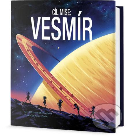Cíl mise - Vesmír - Christoph Englert