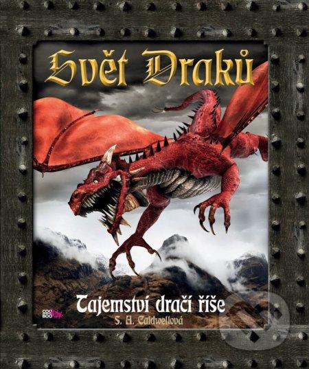 Svět draků - S.A. Caldwell
