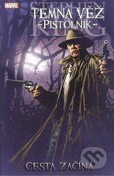 f0d043c94 Kniha: Temná věž 6: Pistolník Cesta začíná (Peter David, Robin Firth ...