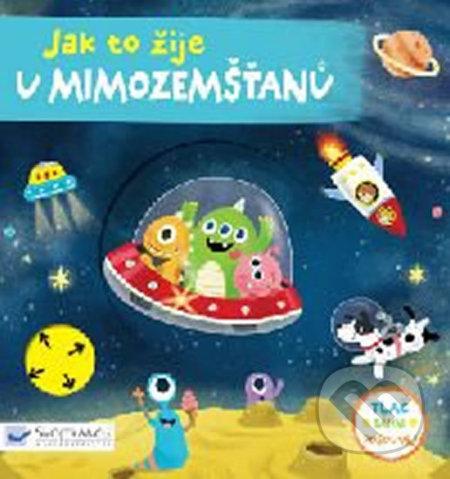 Jak to žije u mimozemšťanů - Svojtka&Co.