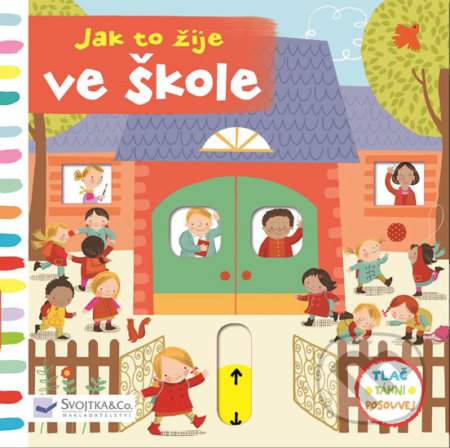 Jak to žije ve škole - Svojtka&Co.