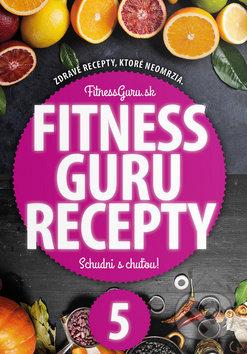 Fitness Guru Recepty 5 - Dominika Strašiftáková, Miroslav Kelij