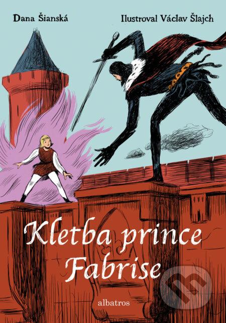 Kletba prince Fabrise - Dana Šianská