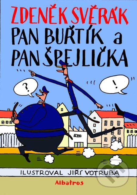 Pan Buřtík a pan Špejlička - Jiří Votruba