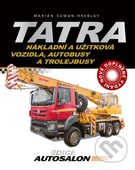 Tatra - nákladní a užitková vozidla, autobusy a trolejbusy - Marián Šuman-Hreblay
