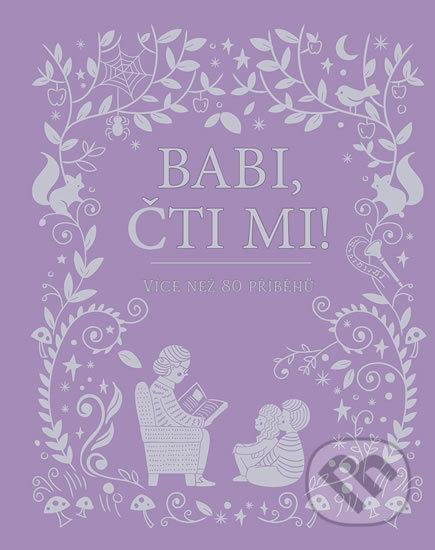 Babi, čti mi! - Svojtka&Co.