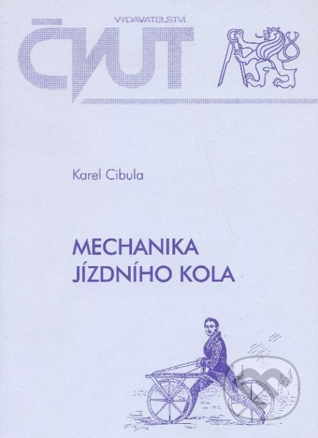 Mechanika jízdního kola - Karel Cibula
