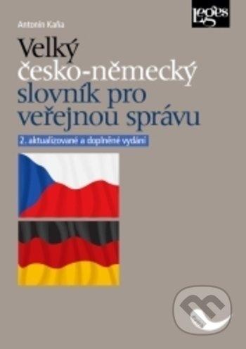 Velký česko-německý slovník pro veřejnou správu - Antonín Kaňa