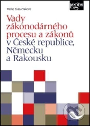 Interdrought2020.com Vady zákonodárného procesu a zákonů v České republice, Německu a Rakousku Image