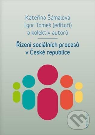 Řízení sociálních procesů v České republice - Kateřina Šámalová