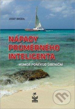Nápady průměrného inteligenta - Josef Brodil