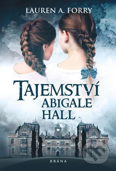 Fatimma.cz Tajemství Abigale Hall Image