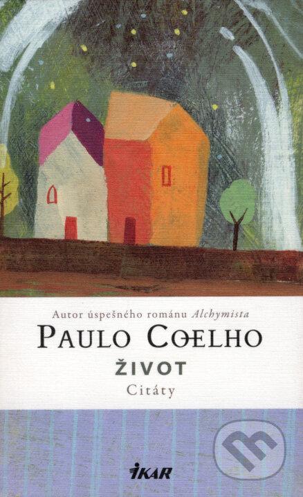 166dc9ec3 Kniha: Život - Citáty (Paulo Coelho) | Martinus