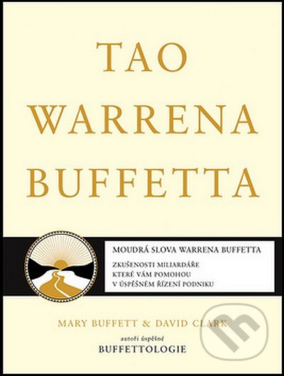 Tao Warrena Buffetta - Mary Buffett, David Clark