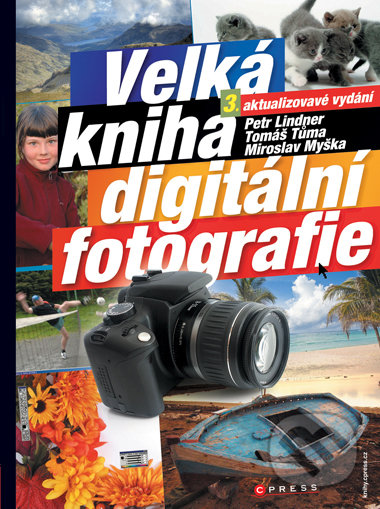 Fatimma.cz Velká kniha digitální fotografie Image