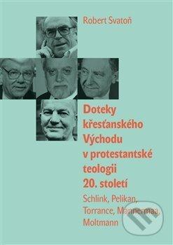 Peticenemocnicesusice.cz Doteky křesťanského Východu v protestantské teologii 20. století Image