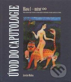 Úvod do caputologie - Jaroslav Malina