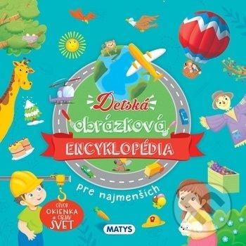 Detská obrázková encyklopédia pre najmenších - Matys