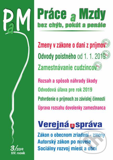 Fatimma.cz Práce amzdy (PAM) 3/2019 - Zákon o dani zpríjmov, Odvody poistného, Zamestnávanie cudzincov, Verejná správa Image