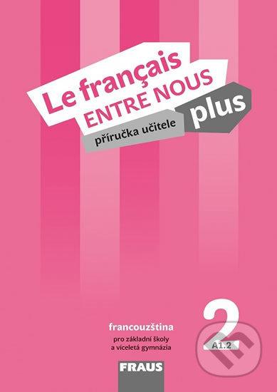 Fatimma.cz Le francais ENTRE NOUS plus 2 PU + CD Image