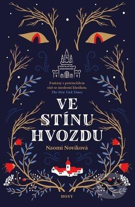 Ve stínu Hvozdu - Naomi Novik