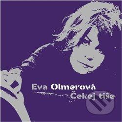 Eva Olmerová: Čekej Tiše - LP - Eva Olmerová