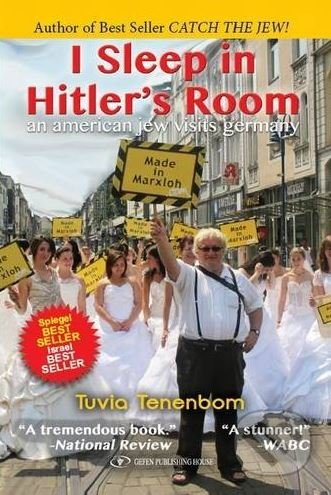 I Sleep in Hitler's Room - Tuvia Tenenbom