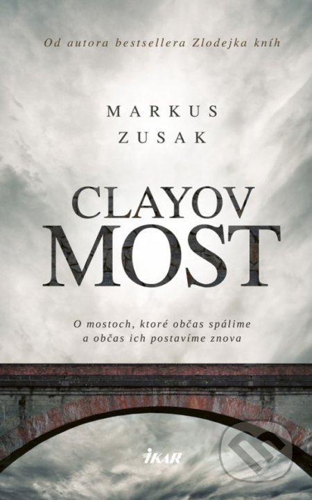 Clayov most - Markus Zusak
