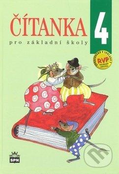 Čítanka 4 pro základní školy - Jana Čeňková, Alena Ježková