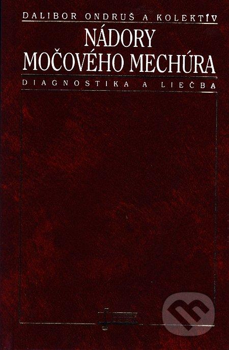 Nádory močového mechúra - Dalibor Ondruš a kolektív