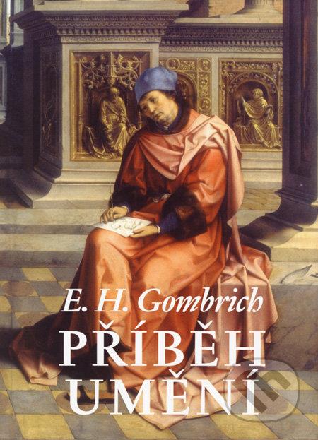 Příběh umění - Ernst H. Gombrich