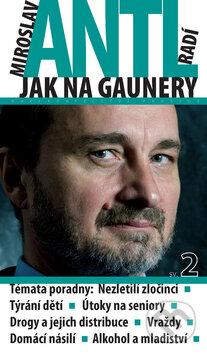 Venirsincontro.it Miroslav Antl radí jak na gaunery 2 Image