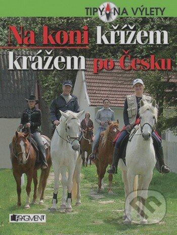 Bthestar.it Na koni křížem krážem po Česku Image