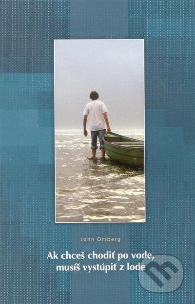 3cdf58bfdd Kniha  Ak chceš chodiť po vode