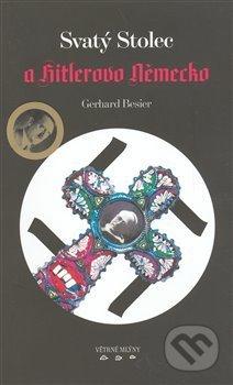 Svatý Stolec a Hitlerovo Německo - Gerhard Besier