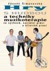 Excelsiorportofino.it Hry s hudbou a techniky muzikoterapie Image
