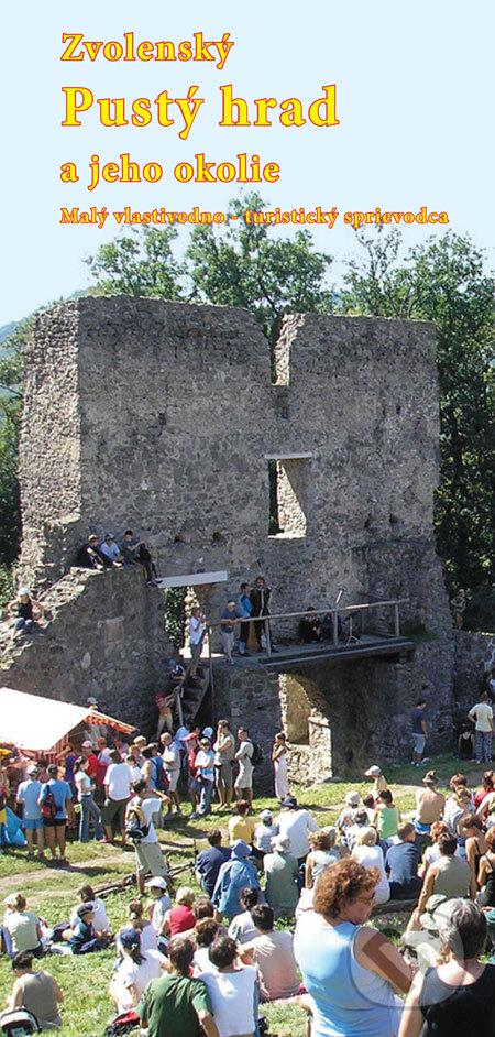 Peticenemocnicesusice.cz Zvolenský Pustý hrad a jeho okolie Image
