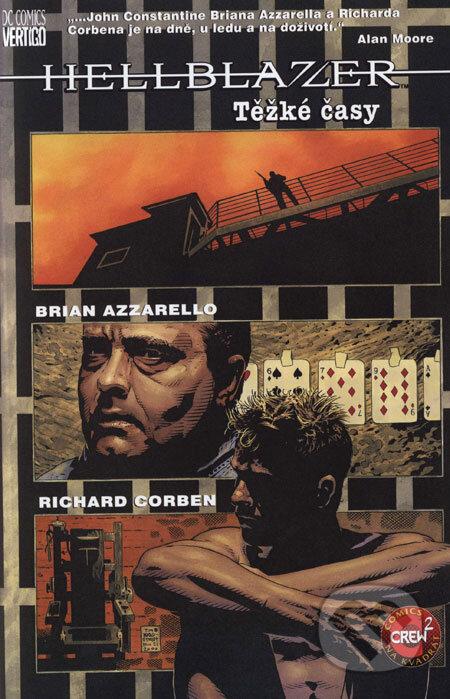 John Constantine, Hellblazer: Těžké časy - Richard Corben, Brian Azzarello