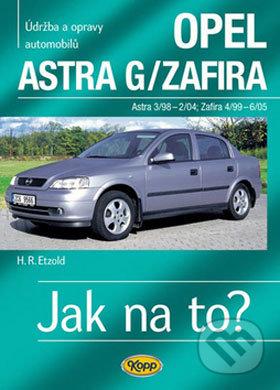 Opel Astra G/Zafira 3/98 - 6/05 - Hans-Rüdiger Etzold
