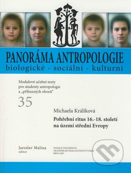 Panoráma antropologie biologické - sociální - kulturní 35 - Michaela Králíková, Jaroslav Malina