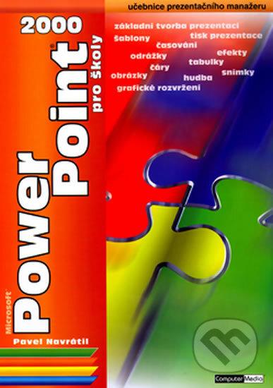 PowerPoint 2000 pro školy - Pavel Navrátil