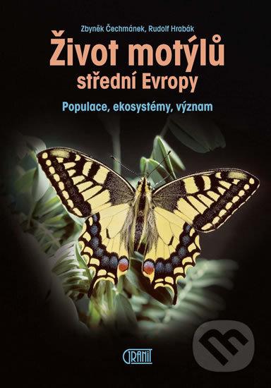 Život motýlů - Rudolf Hrabák, Zbyněk Čechmánek