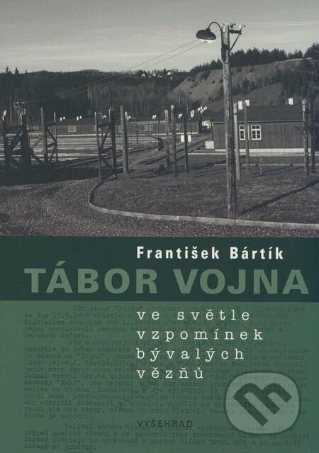 Tábor Vojna - František Bártík