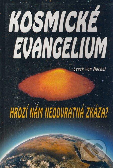 Kosmické evangelium - Lerak von Nachaj