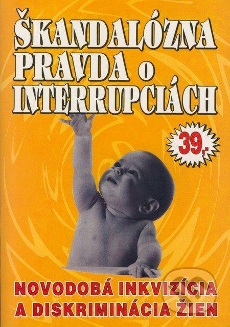 33561b6d6 Kniha: Škandalózna pravda o interrupciách (Juraj Masár) | Martinus