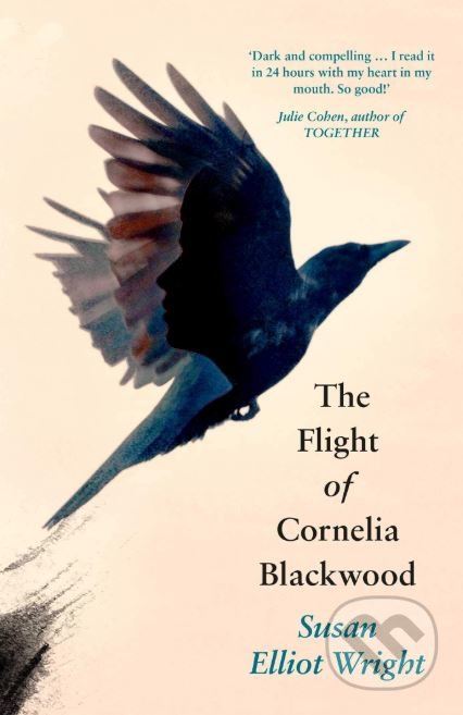 The Flight of Cornelia Blackwood - Susan Elliot Wright