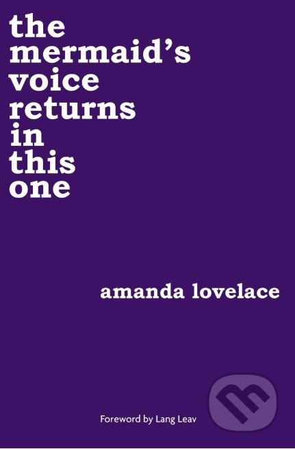 The mermaid's voice returns in this one - Amanda Lovelace