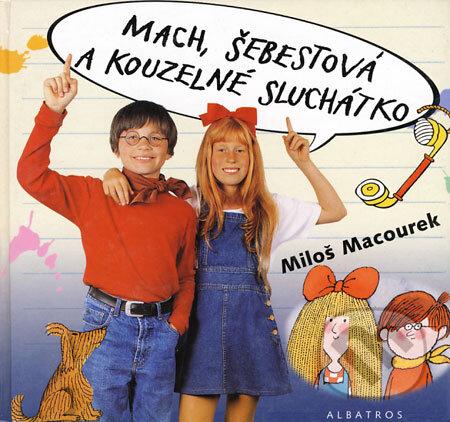 Peticenemocnicesusice.cz Mach, Šebestová a kouzelné sluchátko Image
