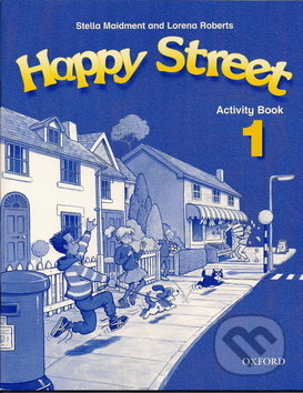 Happy Street 1 Activity Book - Stella Maidment, L. Roberts